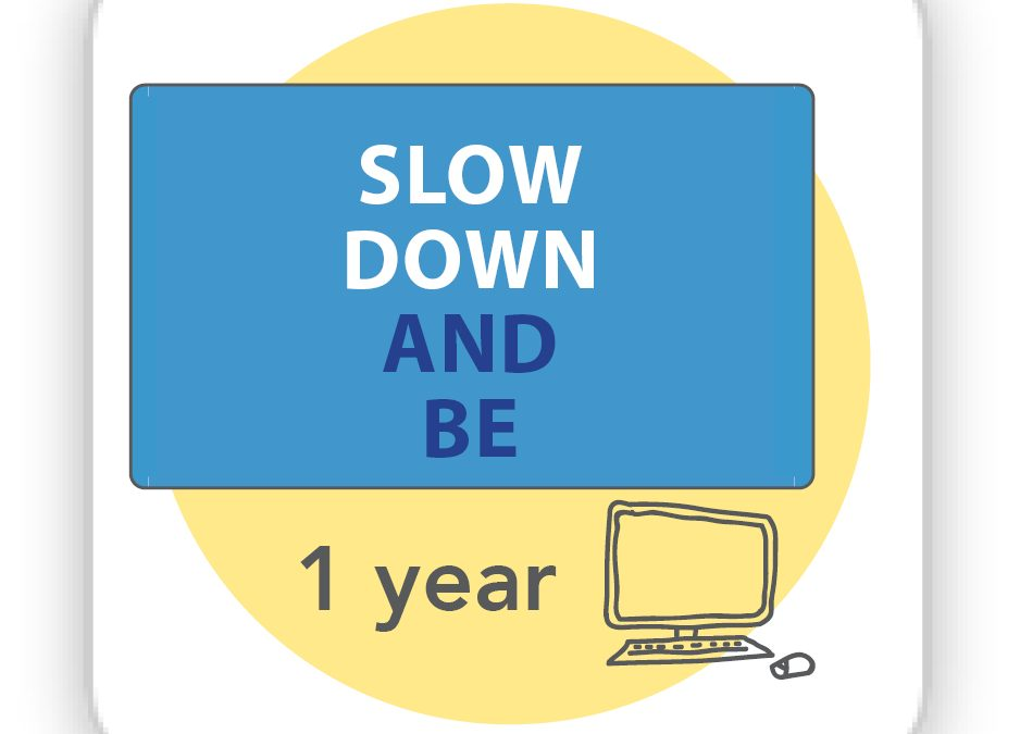 Access to Living Life to the Full Slow Down and Be Online Resource 1 year access code