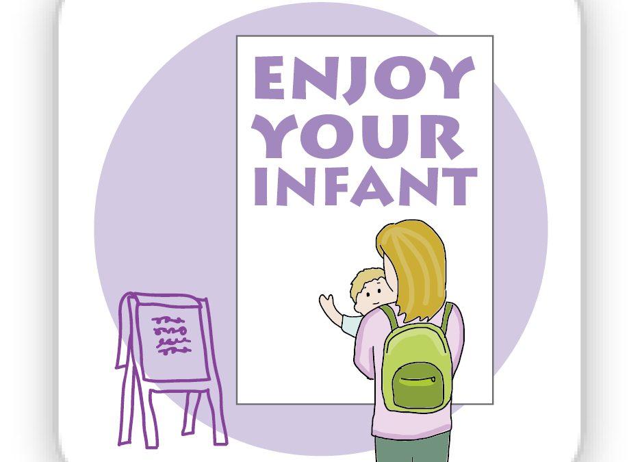 Arrange Training for Enjoy Your Infant
