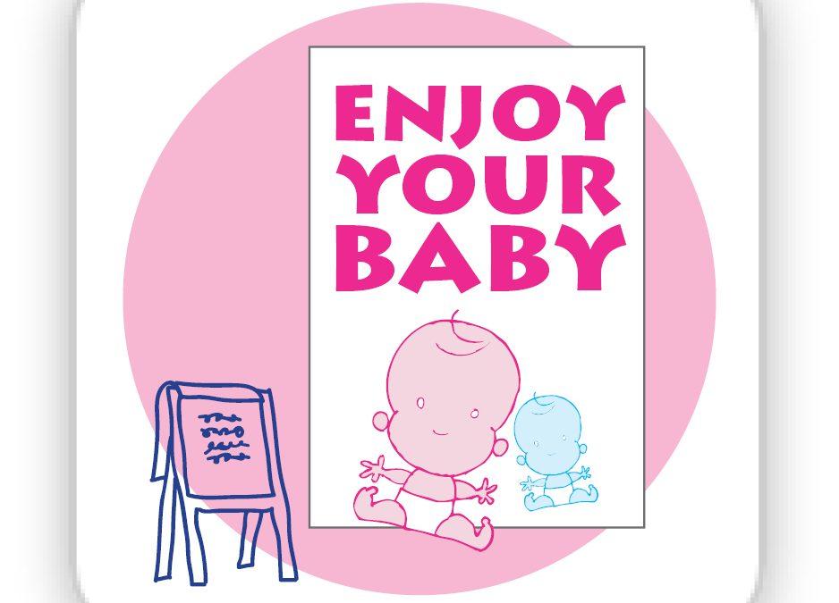 Arrange Training for Enjoy Your Baby
