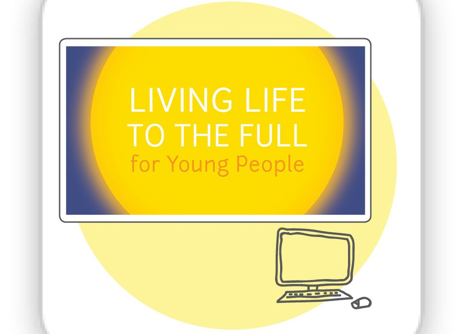 Access to Living Life to the Full Young People Online Resource 1 year Family access code