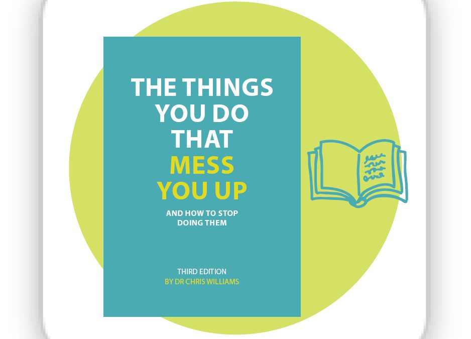 The Things You Do That Mess You Up 3rd Edition